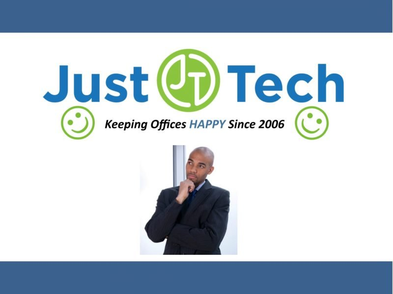 Just Tech: Keeping Offices Happy since 2006